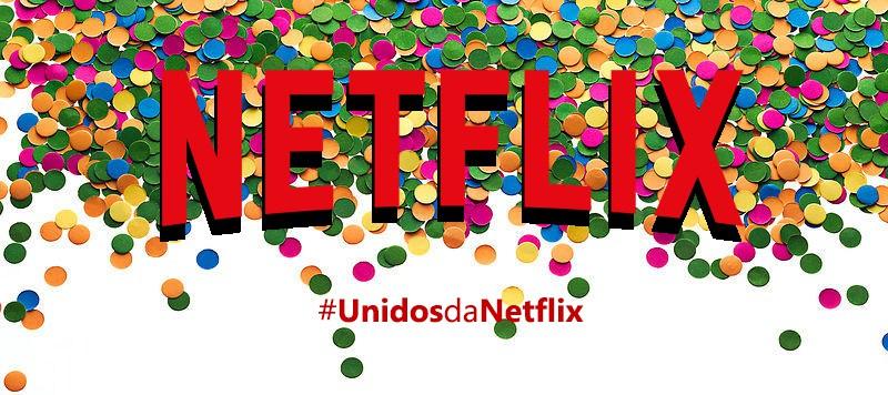 Caindo na folia do Carnaval com a Netflix!