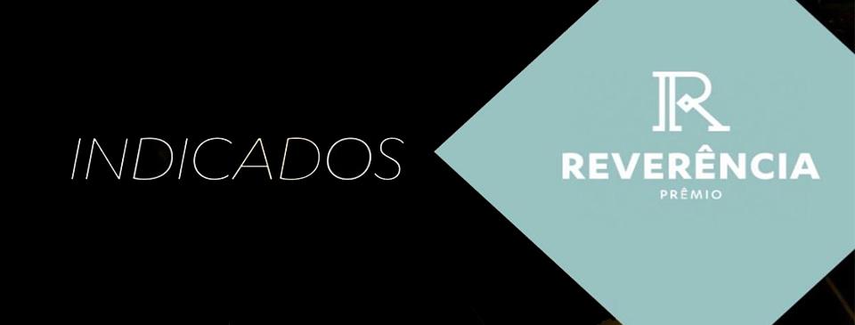 Prêmio Reverência anuncia os indicados à sua quarta edição